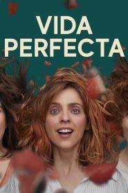 Perfect Life (Vida Perfecta)