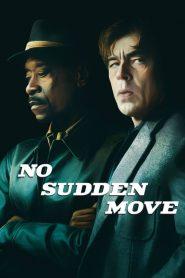 No Sudden Move